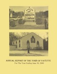 Annual Report of the Town of Fayette for the Year Ending June 30, 2000 by Town of Fayette