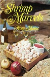 Shrimp Marvels from Maine by Maine Department of Sea and Shore Fisheries