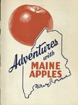 Adventures with Maine Apples by Maine Department of Agriculture and Mildred Browne Schrumpf
