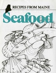 Recipes from Maine Seafood by Maine Department of Marine Resources