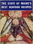 The State of Maine's Best Seafood Recipes by Maine Development Commission and Maine Department of Sea and Shore Fisheries