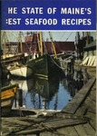 The State of Maine's Best Seafood Recipes by Maine Development Commission