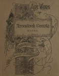 Art work of Aroostook County, Maine : Part Eight by W. H. Parish Publishing Co.