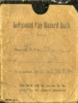 """Henry L. Foss's """"Soldier's Individual Pay Record Book,"""" November 1, 1918 by Henry Leroy Foss and American Expeditionary Forces"""