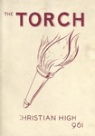 1961 Torch Yearbook for Glen Cove Christian Academy by Glen Cove Christian Academy