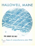 Comprehensive plan for Hallowell, Maine;  Vol. 1 : First Phase of Comprehensive Plan 1962
