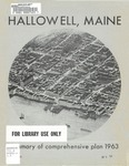 Comprehensive Plan for Hallowell, Maine; Vol. 3 : Summary of Comprehensive Plan 1963 by James W. Sewall Company, Maine Department of Economic Development, and Hallowell Planning Board