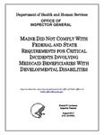 Maine Did Not Comply With Federal and State Requirements for Critical Incidents Involving Medicaid Beneficiaries With Developmental Disabilities by U.S. Department of Health and Human Services