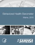 Behavioral Health Barometer Maine, 2015