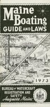 Maine Boating Guide and Laws, 1973 by Maine Department of Inland Fisheries and Game and Maine Bureau of Watercraft Registration and Safety