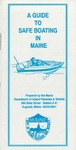 A Guide to Safe Boating in Maine, 1997 by Maine Department of Inland Fisheries and Wildlife