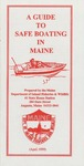 A Guide to Safe Boating in Maine, 1999 by Maine Department of Inland Fisheries and Wildlife