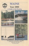 A Guide to Safe Boating, 2000 by Maine Department of Inland Fisheries and Wildlife