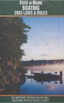 Boating Laws & Rules, 2003 by Maine Department of Inland Fisheries and Wildlife