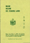 Maine Inland Ice Fishing Laws : 1972 by Maine Department of Inland Fisheries and Game