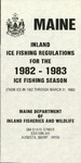 Maine Inland Ice Fishing Laws : 1982-1983 by Maine Department of Inland Fisheries and Wildlife