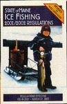 State of Maine Ice Fishing 2001/2002 Regulations by Maine Department of Inland Fisheries and Wildlife