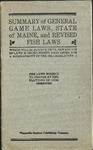 Summary of General Inland Fish and Game Laws, 1920 by Maine Department of Inland Fisheries and Game