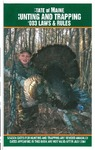State of Maine Hunting and Trapping, 2003 Laws & Rules by Maine Department of Inland Fisheries and Wildlife