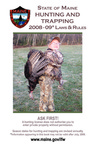 State of Maine Hunting and Trapping, 2008-09 Laws & Rules by Maine Department of Inland Fisheries and Wildlife