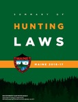Summary of Hunting Laws, Maine 2016-17 by Maine Department of Inland Fisheries and Wildlife