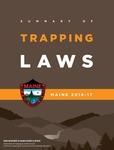 Summary of Trapping Laws, Maine 2016-17 by Maine Department of Inland Fisheries and Wildlife