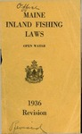 Maine Inland Fishing Laws, Open Water 1936 Revision by Maine Department of Inland Fisheries and Game