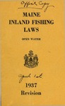 Maine Inland Fishing Laws, Open Water 1937 Revision by Maine Department of Inland Fisheries and Game