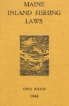 Maine Inland Fishing Laws, Open Water 1944 by Maine Department of Inland Fisheries and Game