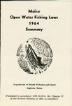 Maine Open Water Fishing Laws 1964 Summary by Maine Department of Inland Fisheries and Game