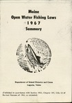 Maine Open Water Fishing Laws 1967 Summary by Maine Department of Inland Fisheries and Game