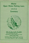 Maine Open Water Fishing Laws 1972 Summary by Maine Department of Inland Fisheries and Game