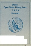 Maine Open Water Fishing Laws 1973 Summary by Maine Department of Inland Fisheries and Game