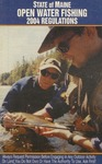 State of Maine Open Water Fishing 2004 Regulations by Maine Department of Inland Fisheries and Wildlife