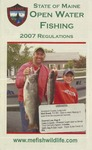 State of Maine Open Water Fishing 2007 Regulations by Maine Department of Inland Fisheries and Wildlife