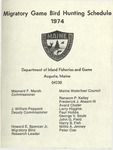 Maine Migratory Game Bird Hunting Schedule 1974 by Maine Department of Inland Fisheries and Game