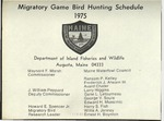 Maine Migratory Game Bird Hunting Schedule 1975 by Maine Department of Inland Fisheries and Game