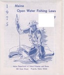 Maine Open Water Fishing Laws Summary, 1975 by Maine Department of Inland Fisheries and Game