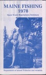 Maine Fishing : Open Water Regulations Summary, 1978 by Maine Department of Inland Fisheries and Wildlife