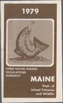 Maine Open Water Fishing Regulations Summary, 1979 by Maine Department of Inland Fisheries and Wildlife