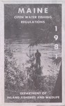 Maine Open Water Fishing Regulations, 1981 by Maine Department of Inland Fisheries and Wildlife