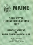 Maine Open Water Fishing Regulations, 1985 by Maine Department of Inland Fisheries and Wildlife