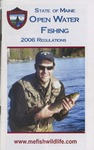 Maine Open Water Fishing Regulations, 2006 by Maine Department of Inland Fisheries and Wildlife