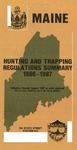 Maine Hunting and Trapping Regulations Summary, 1986-1987