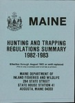 Maine Hunting and Trapping Regulations Summary, 1982-1983