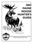 2003 Maine Moose Hunter's Guide