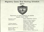 Migratory Game Bird Hunting Schedule, 1977