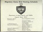 Migratory Game Bird Hunting Schedule, 1975