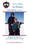 Maine Ice Fishing 2005/2006 Regulations