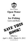 Miane Open Water and Ice Fishing Laws and Rules, 2010-2012